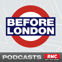Ecouter: RMC : Before London RMC